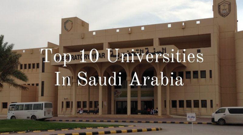The Top 10 Best Universities in Saudi Arabia 5