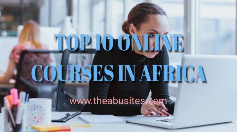 TOP 10 MOST POPULAR ONLINE COURSES IN AFRICA 10