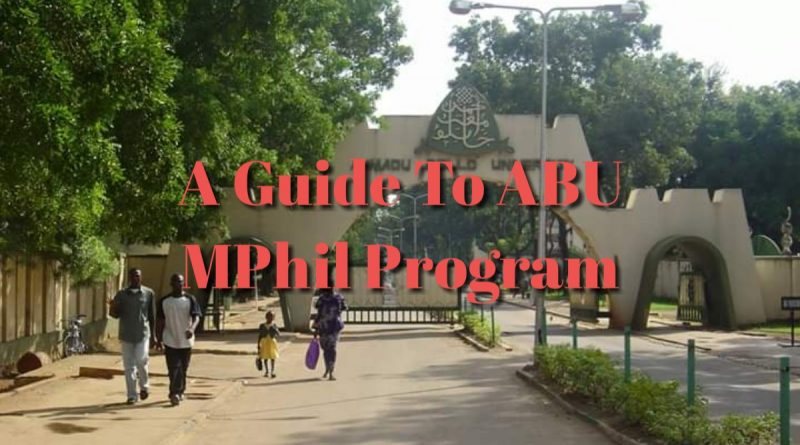 Master of Philosophy (MPhil) - A Guide to 125 ABU MPhil Programs 1