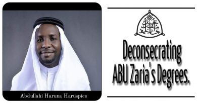 Deconsecrating ABU Zaria's  Degrees. 3