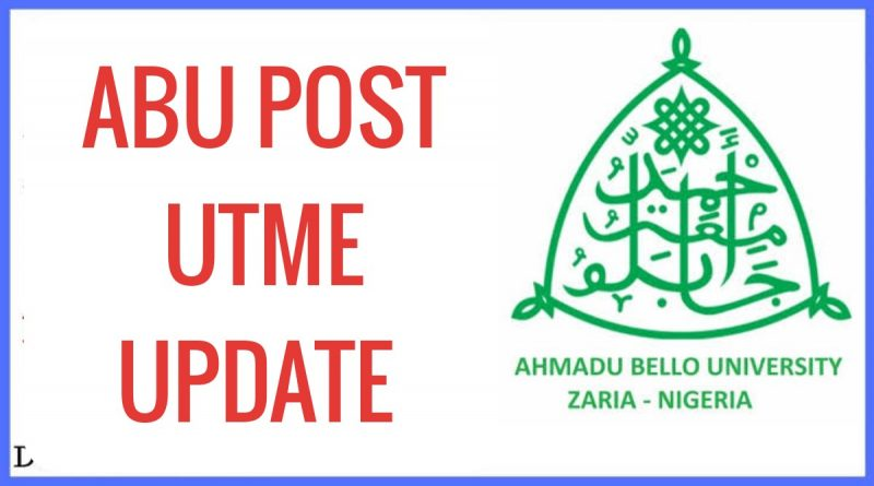 ABU POST-UTME/DE SCREENING 2020/2021 EXERCISE HOLDS 12th OCT - 14th NOV, 2020 1