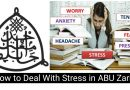 How to Deal With Stress in ABU Zaria 8