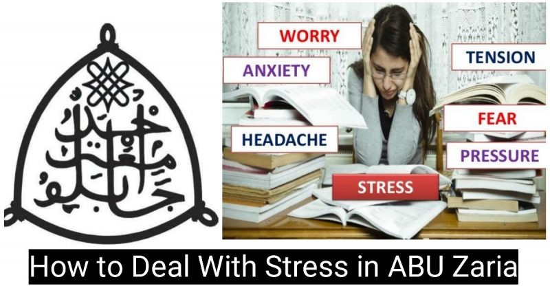 How to Deal With Stress in ABU Zaria 5