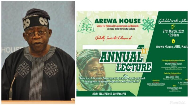 Tinubu to Chair 11th Annual Arewa House lecture holding tomorrow 1