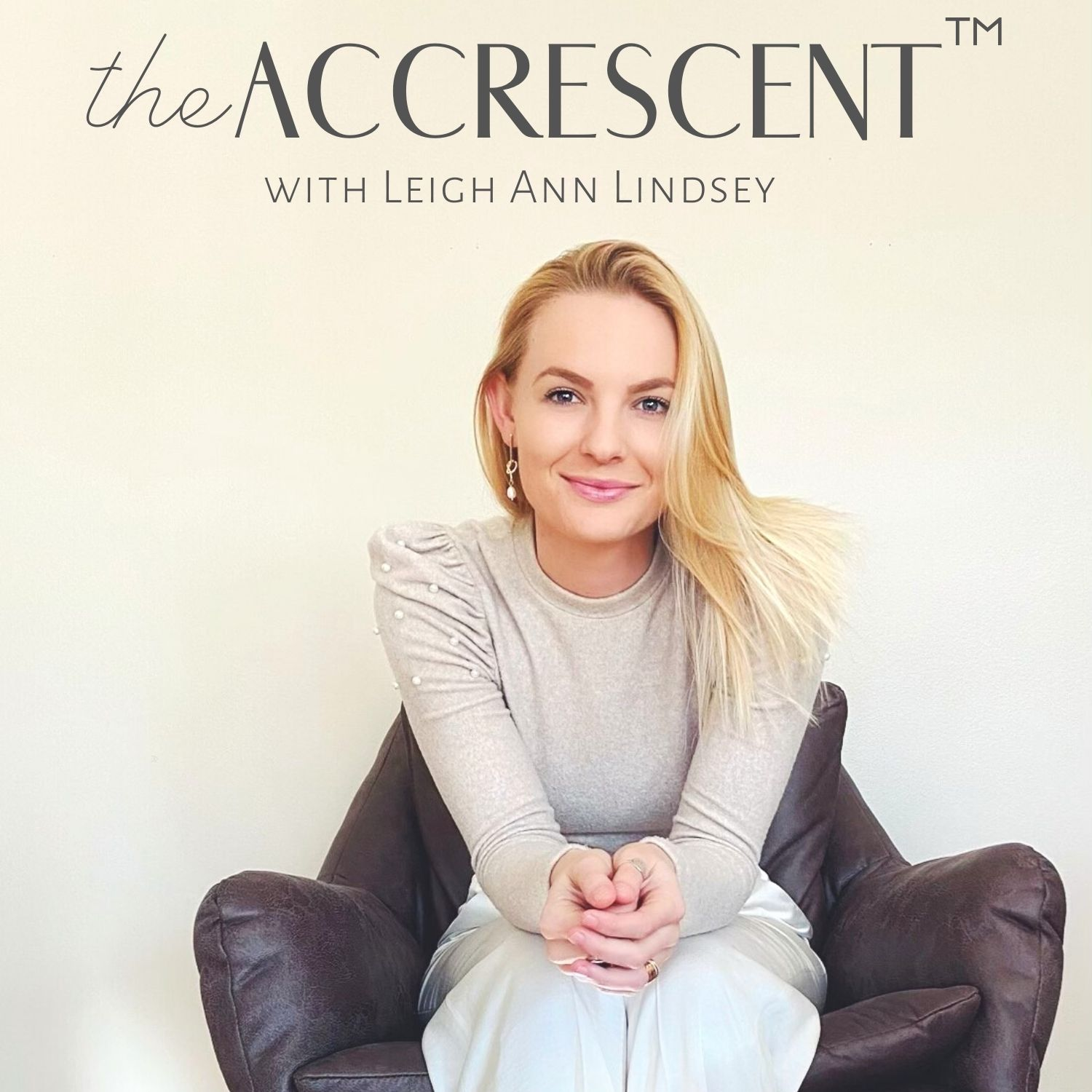 The Accrescent™ Podcast