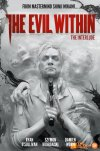 the evil within 2, the evil within, bethesda softworks, bethesda, entertainment on tap, entertainment on tap, gameplay trailer, gameplay,survival, titan comics, interiors , cover art,