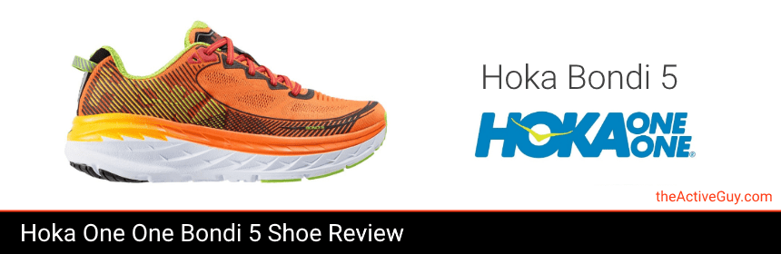 Hoka One One Bondi 5 Shoe Review | The Active Guy