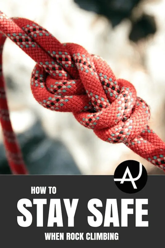 How to Stay Safe While Climbing