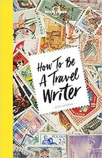 FAQs about Freelance Travel Writing