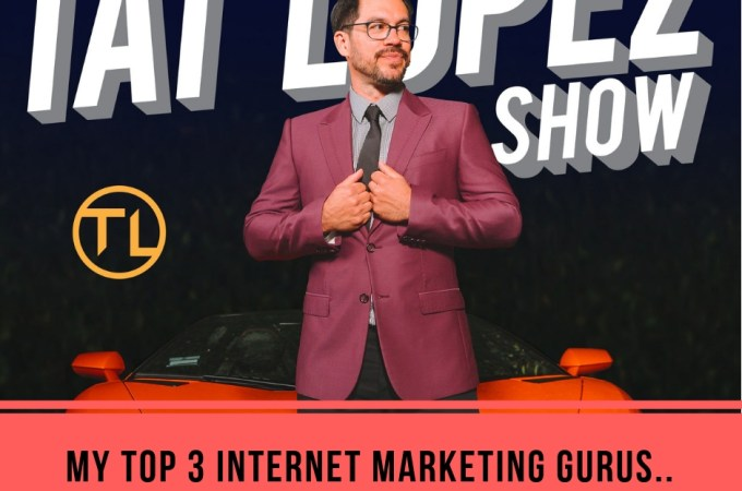 My Top 3 Internet Marketing Guru List
