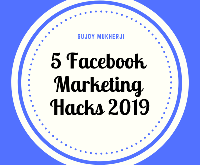 post66 2 - Facebook Marketing Hacks 2019: 5 Ways to Win a Massive Engagement than Ever