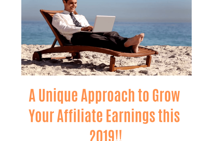 post72 1 - A Unique Approach to Grow Your Affiliate Earnings this 2019