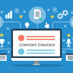 Content Marketing Strategy – The Ultimate Guide