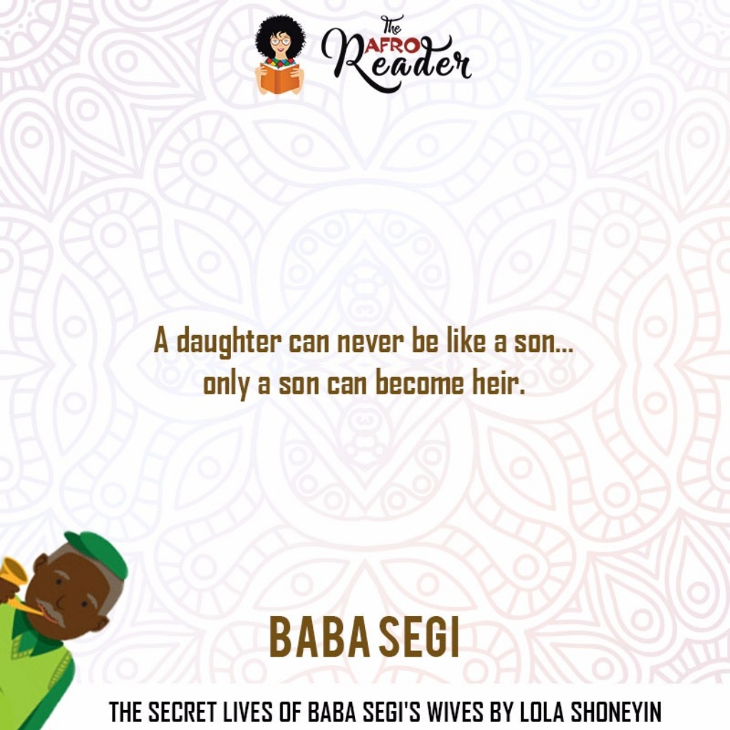 The Secret Quotes Our Favourite Quotes From The Secret Lives Of Baba Segi's Wives
