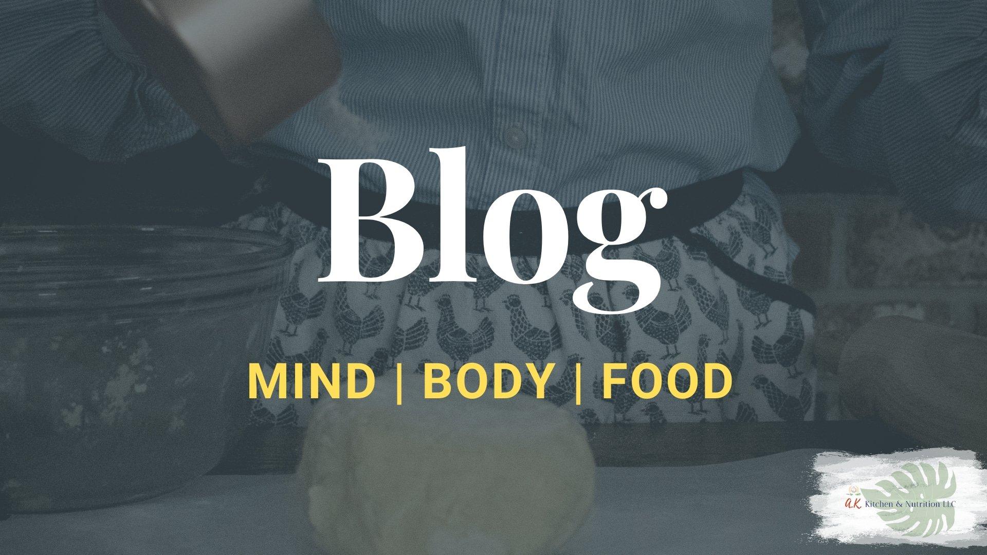 Mind Body Food Blog