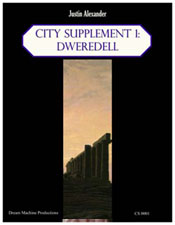 City Supplement 1: Dweredell - Justin Alexander