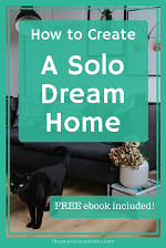 How to Create a Solo Dream Home | The American Spinster