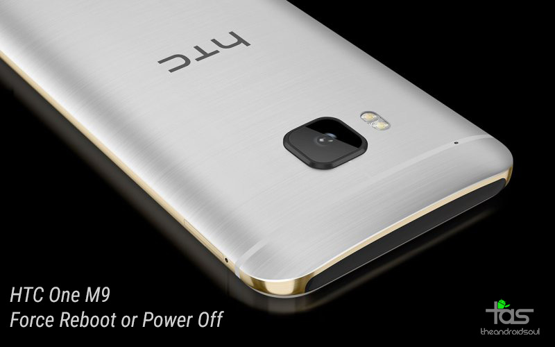 Force Reboot Power Off HTC One M9