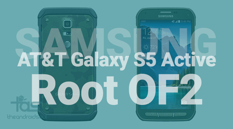 Samsung Galaxy S5 Active OF2 root