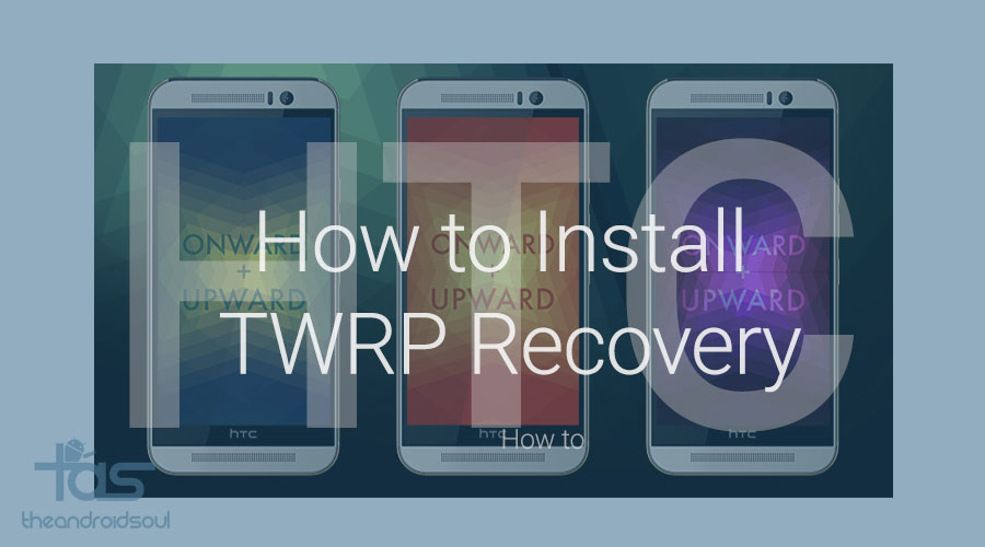 TWRP Recovery HTC Devices