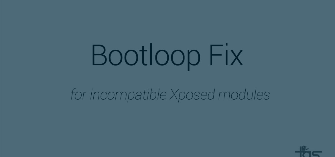 Fix Bootloop Xposed modules recovery