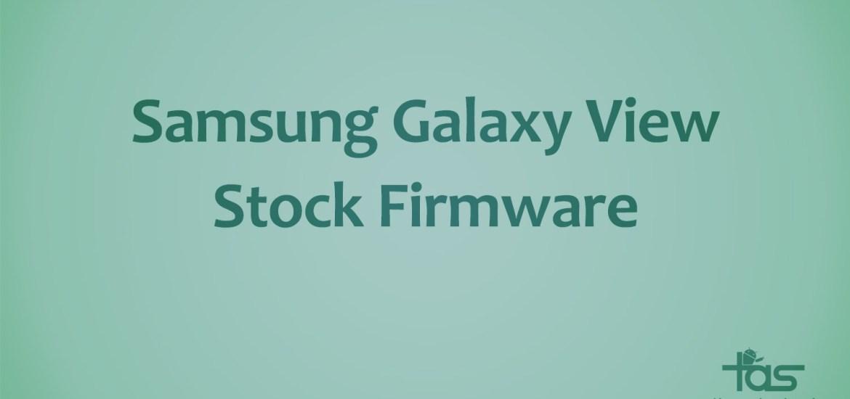 Galaxy View Stock Firmware