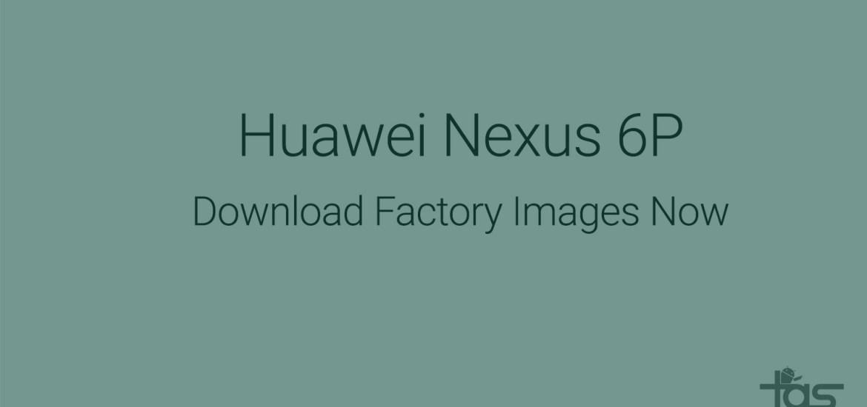 Nexus 6P firmware