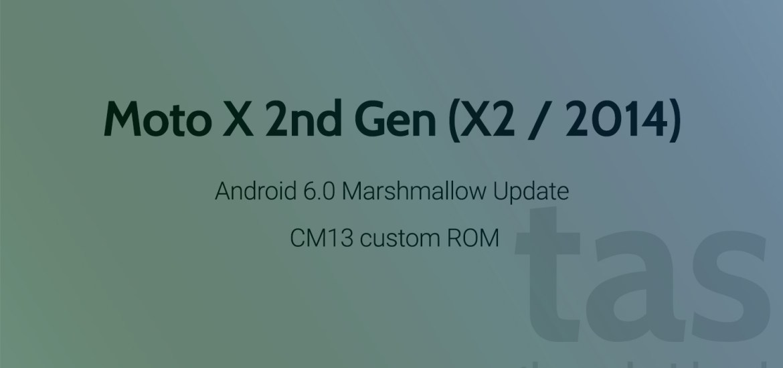 Moto X2 Marshmallow Update