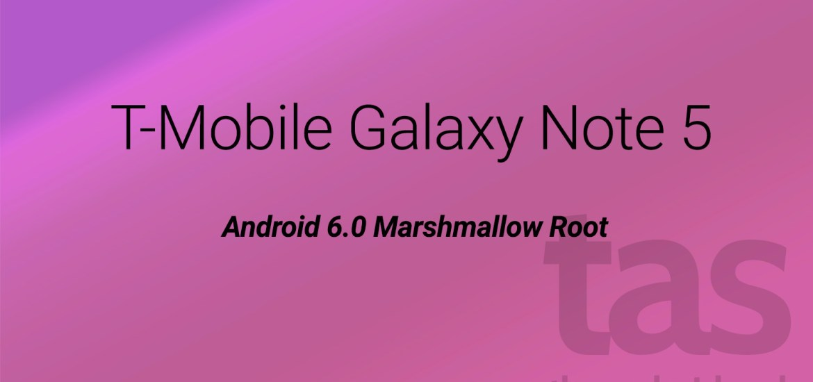 T-Mobile Note 5 Marshmallow Root