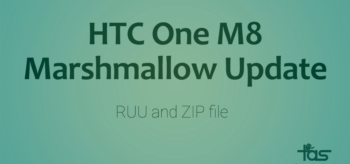 htc one m8 Marshmallow ruu and zip