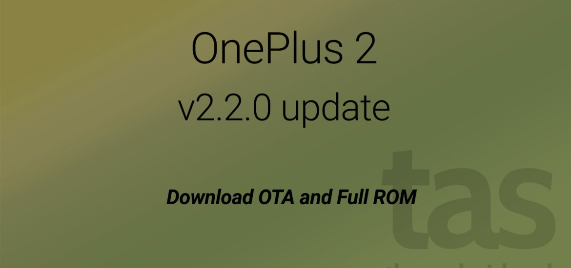 OnePlus 2 OTA download 2.2.0