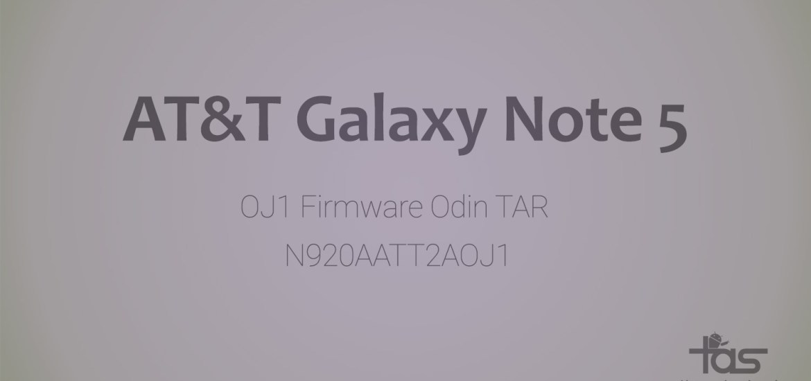 AT&T Note 5 OJ1 Firmware