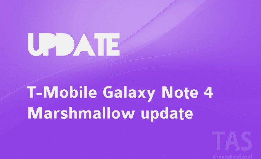 T-Mobile note 4 6.0 update
