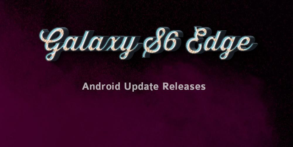 s6 edge Nougat release