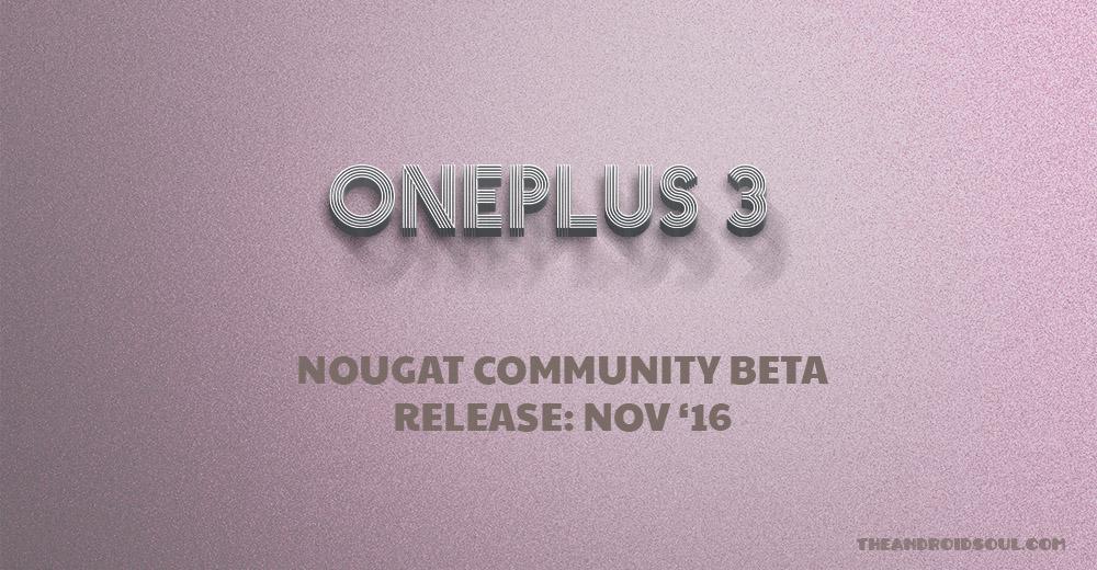 oneplus-3-nougat-communtiy-beta