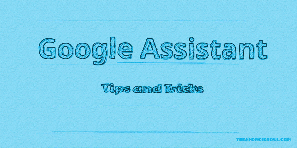 google assistant tips