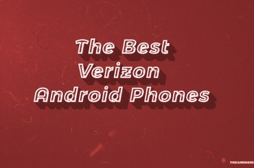 Best Verizon Android Phones
