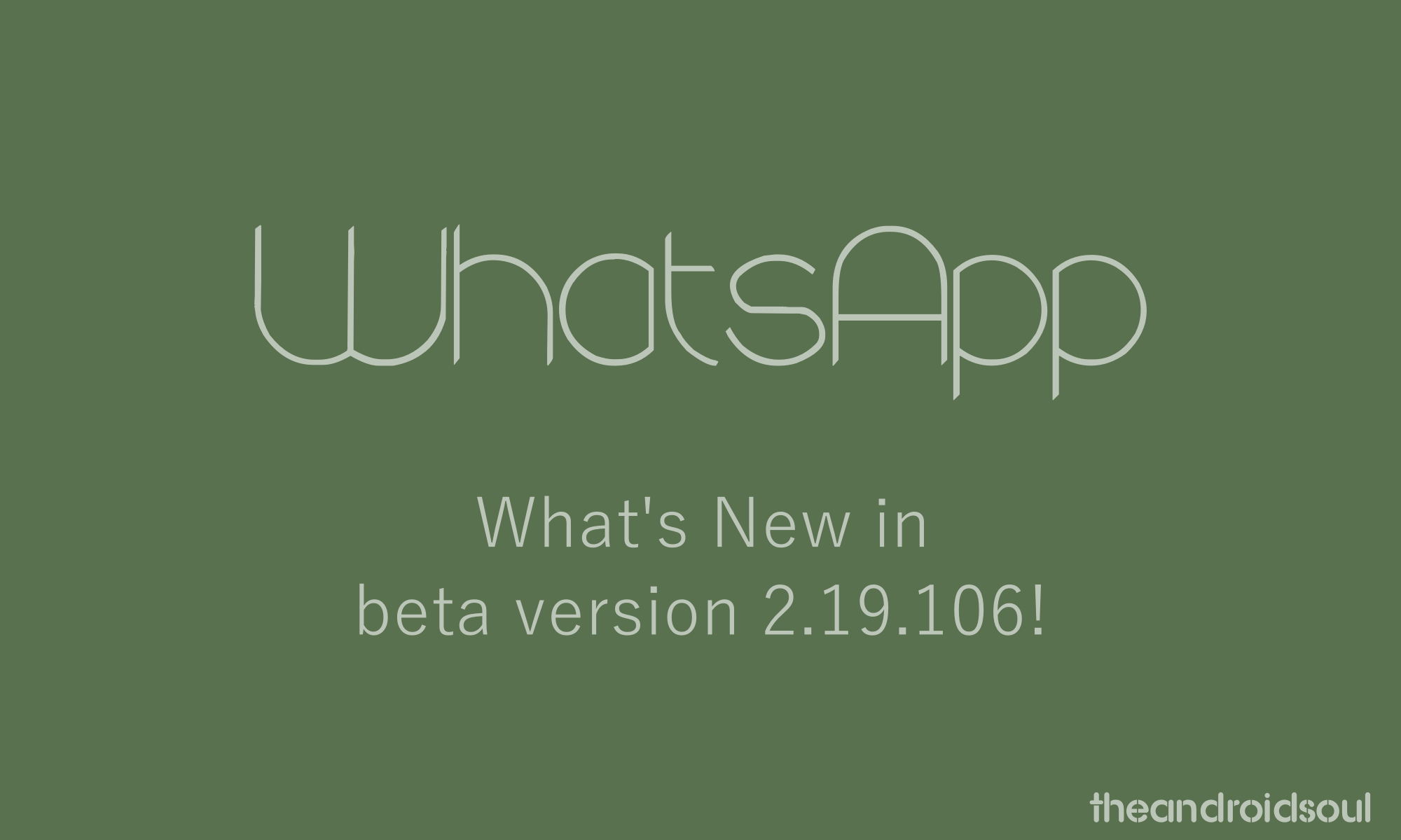 new features in WhatsApp 2.19.106
