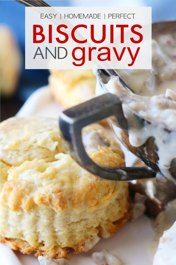 The Best Homemade Biscuits and Gravy