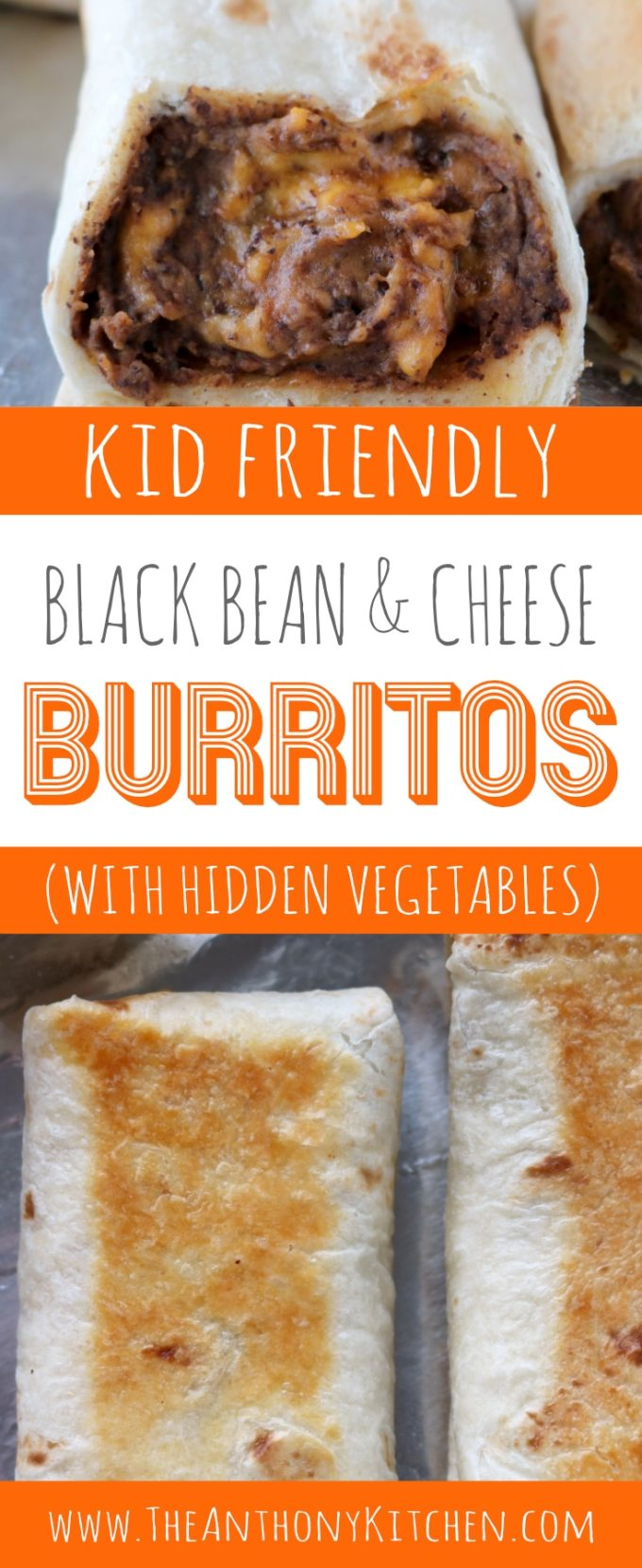 KID FRIENDLY BURRITO RECIPE WITH BLACK BEANS, CHEESE, AND HIDDEN VEGETABLES