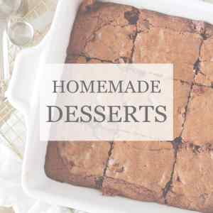 HOMEMADE DESSERTS