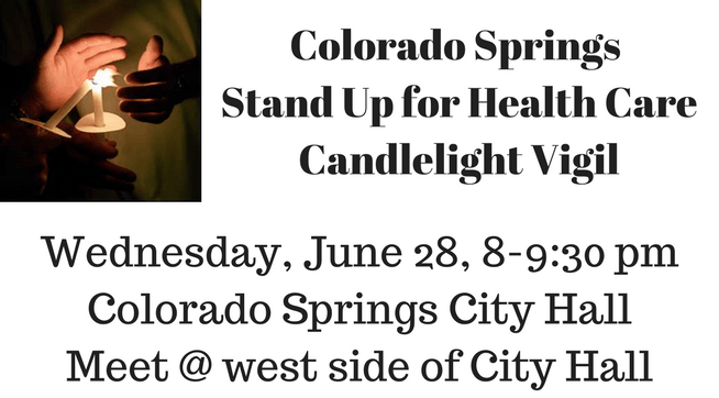 Colorado Springs Stand Up for Health Care Candlelight Vigil Blog Post Home Page