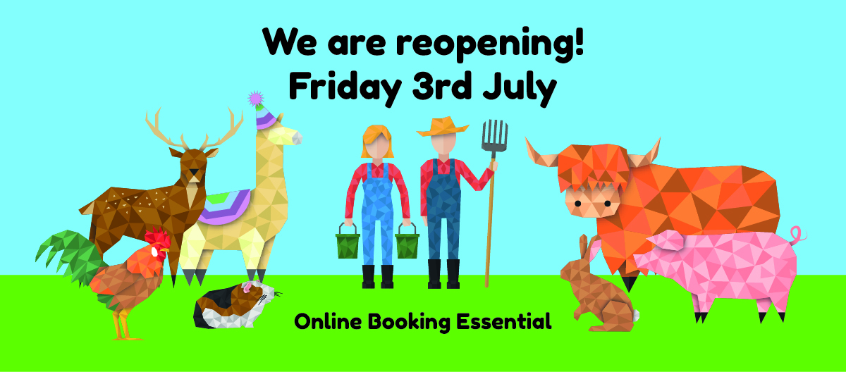 Reopening the farm 3rd July 2020