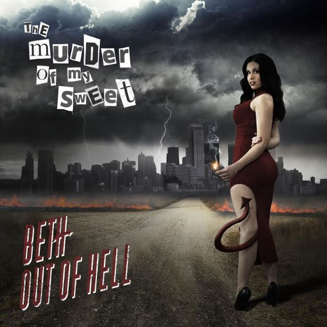 The Murder Of My Sweet - Beth Out Of Hell