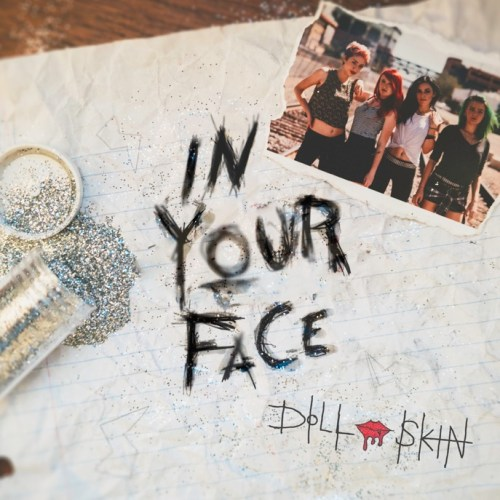 Doll Skin - In Your Face