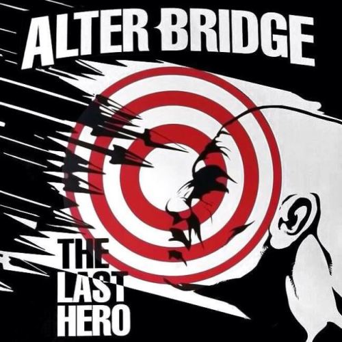 Alter Bridge – The Last Hero