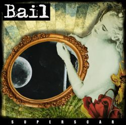 Bail – Superscar
