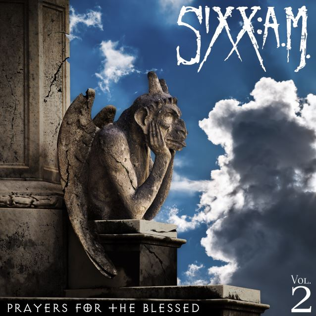Sixx:A.M. - Vol.2 Prayers For The Blessed