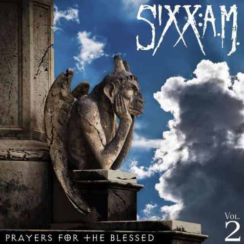 Sixx:A.M. – Vol.2 Prayers For The Blessed