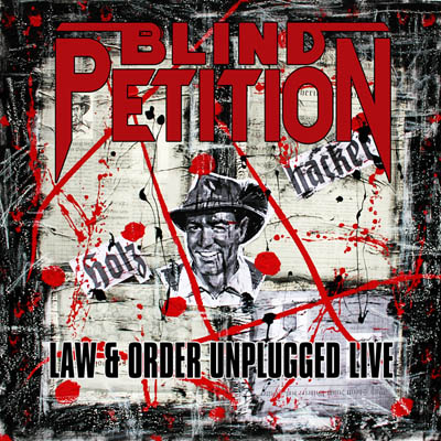 Blind Petition - LAw & Order Unplugged Live